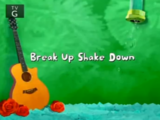 Break Up Shake Down