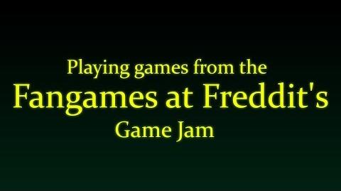 Playing games from the Fangames at Freddit's Game Jam