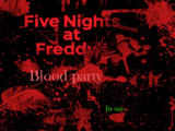 Five Nights at Freddy's: Bloody party