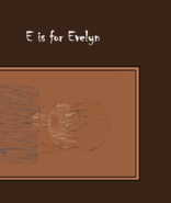 E is for Evelyn
