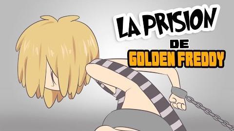 LA PRISION DE GOLDEN FREDDY -18 - SERIE ANIMADA - -FNAFHS