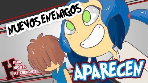 NUEVOS ENEMIGOS -15- SERIE ANIMADA - -FNAFHS
