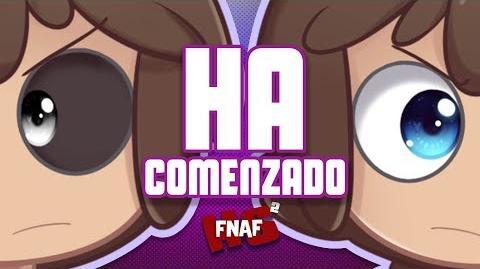 HA COMENZADO -6 - SERIE ANIMADA - -FNAFHS 2