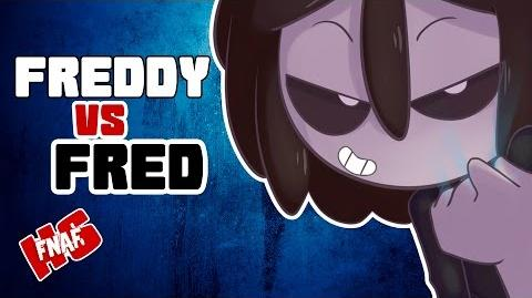 FREDDY VS FRED -23 - SERIE ANIMADA - -FNAFHS