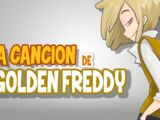 La Canción De Golden Freddy