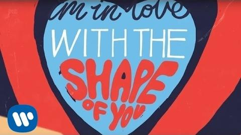 Ed Sheeran - Shape Of You -Official Lyric Video-