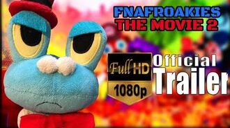 Five Nights at Froakies- The Movie 2 OFFICIAL TRAILER HD
