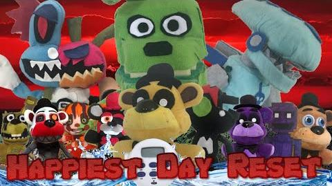 Happiest Day Reset (Full FNaF Plush Movie)