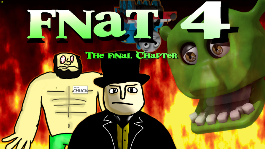 Five Night's at Thomas's 4: The Final Chapter   Five Nights