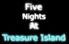 FiveNightsAtTreasureIsland