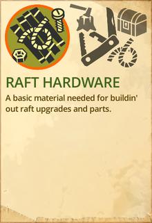 Raft hardware