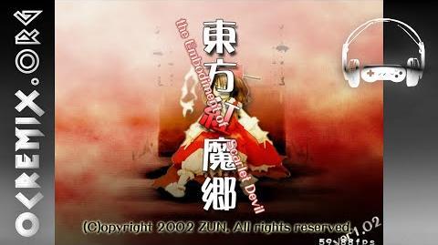 OC ReMix 2113 Touhou Koumakyou The Embodiment of Scarlet Devil 'Devil's Advocate' U.N. Owen