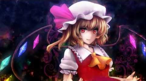 Touhou -Flandre's Theme U.N. Owen was her? ~Remix