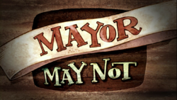 Mayor May Not card