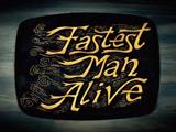 Fastest Man Alive