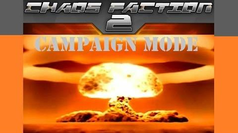 Chaos Faction 2 Campaign Mode