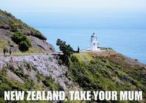 New zeland, take your mum