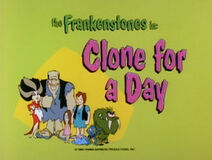 The Flintstone Comedy Show - Episode Title Card - Clone for a Day