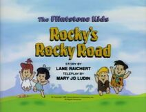 The Flintstone Kids - Episode Title Card Image - Rocky's Rocky Road