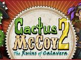 Cactus McCoy 2: Las Ruinas de Calavera