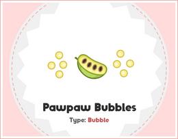 Pawpaw Bubbles