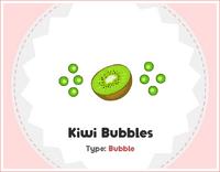 Kiwi Bubbles