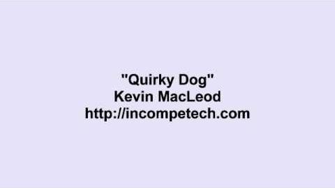 Kevin MacLeod ~ Quirky Dog