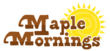 Maple Mornings New Logo