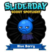 Slider Day: Blue Barry