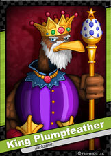 047 King Plumpfeather
