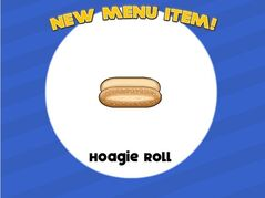 Hoagie roll unlocked