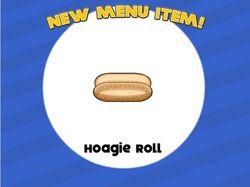 Hoagie roll unlocked