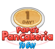 Papas Pancakeria To Go 1 Day!