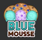 Blue Mousse Preview