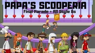 Papa's Scooperia Final Parade + All Style B's