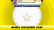 White Chocolate Star Unlocked.