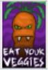 """""""Eat Your Veggies"""" Poster - Halloween"""