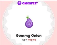 Gummy Onion