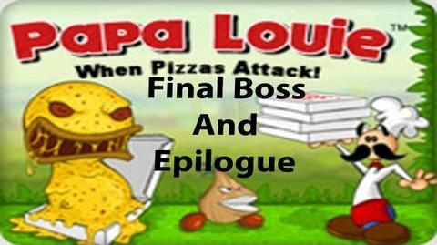 "Let's Play ""Papa Louie When Pizzas Attack"" Final Boss and Epilogue"