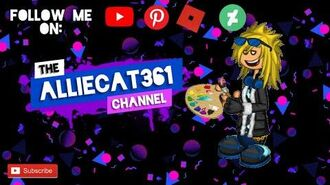 Welcome to The AllieCat361 Channel!-0