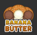Banana Butter Preview