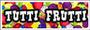 Tutti Frutti Filling Poster