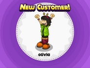 Olivia, new customer