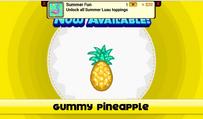 Gummy Pineapple Unlocked!