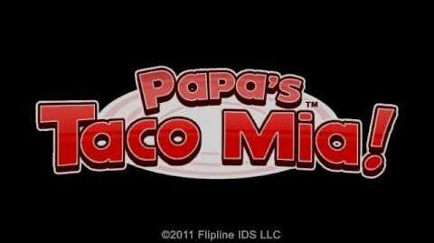 Papa's Taco Mia! Trailer