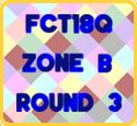 FCT18Q-First Stage-Zone B-Round3