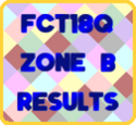FCT18Q-First Stage-Zone B-Results