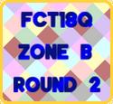 FCT18Q-First Stage-Zone B-Round2