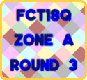 FCT18Q-First Stage-Zone A-Round3