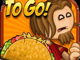 Papa's Taco Mia! To Go!